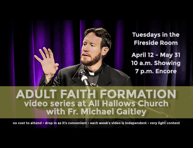 Easter Season Adult Formation Opportunity