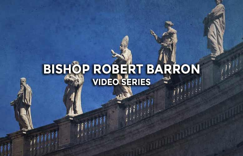 "Video Series: Catholicism ""The Pivotal Players"" by Bishop Robert Barron"