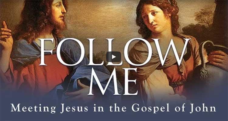 "Summer Faith Formation Video Series with Edward Sri's ""Follow Me"" on Tuesdays"