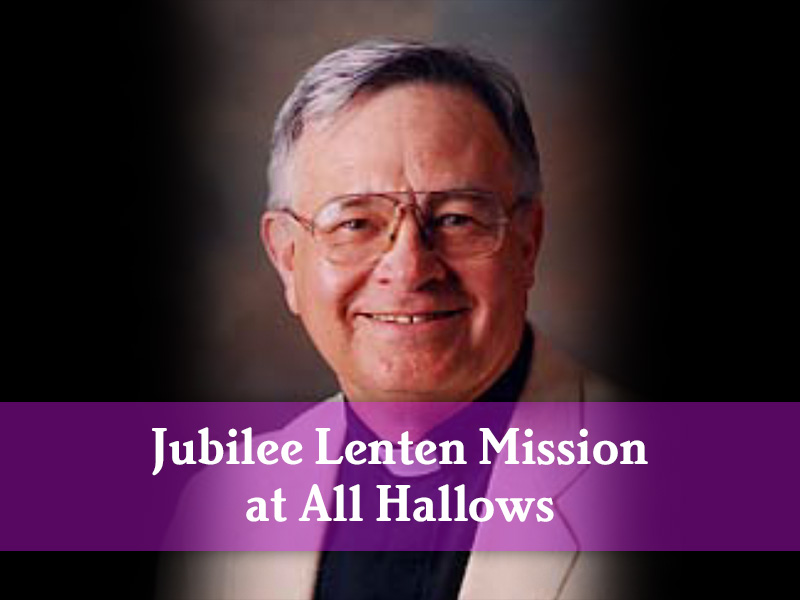 Our Jubilee Lenten Mission