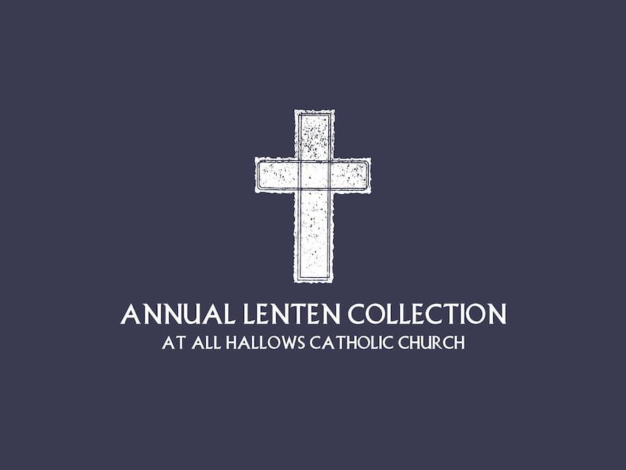 Annual Lenten Collection